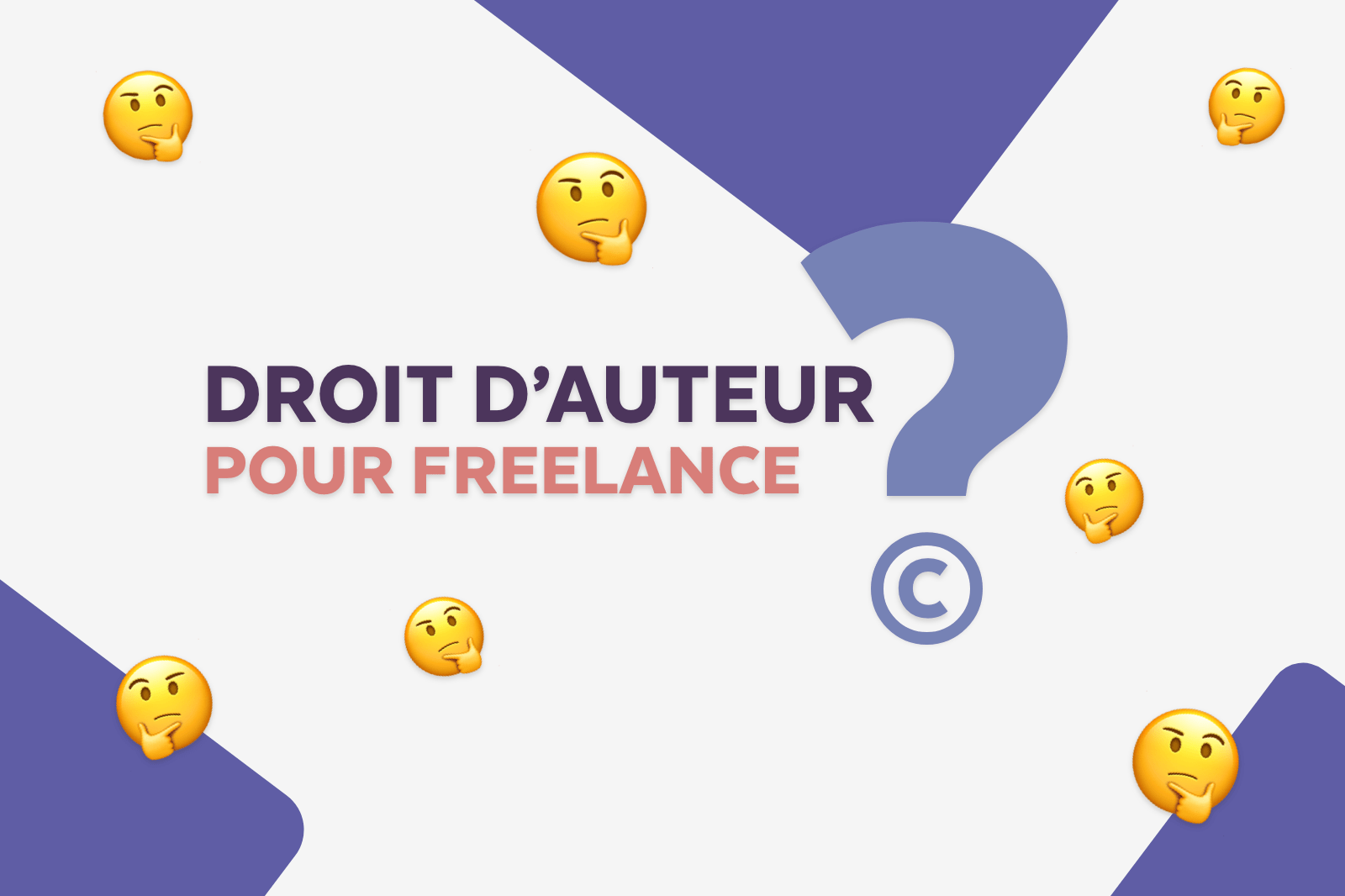 Article de blog et travailler en freelance, comment gérer le droit d'auteur pour freelance.